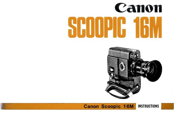 Canon Scoopic 16M Manual & Info